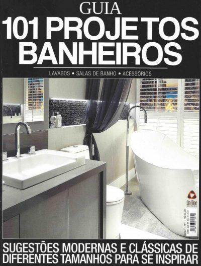 Guia 101 Projetos Banheiros - Arquitetura & Design